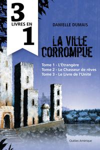 La Ville corrompue - Coffre...