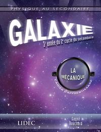 Galaxie - mécanique - Cahie...