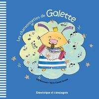Les chansonnettes de Galette