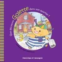 Que découvre Galette dans son quartier ?