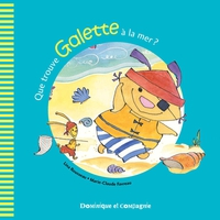 Que trouve Galette à la mer ?