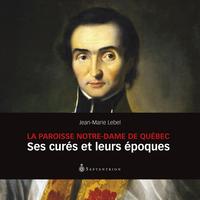 La Paroisse Notre-Dame de Québec