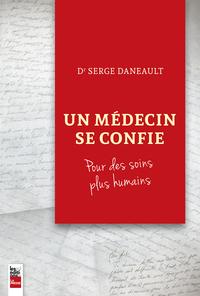 Un médecin se confie