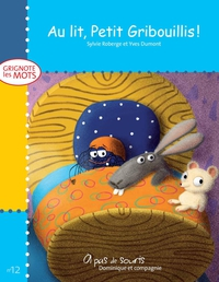 Au lit, Petit Gribouillis!