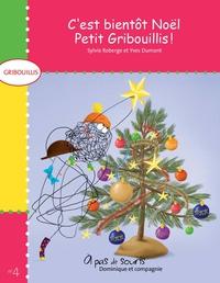 C'est bientôt Noël, Petit Gribouillis !