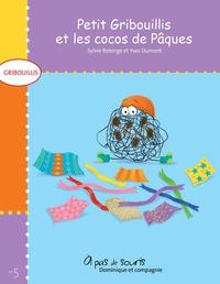 Petit Gribouillis et les cocos de Pâques