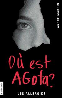 Où est Agota?