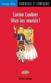 Lorian Loubier - Vive les mariés !