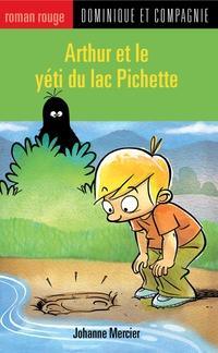 Arthur et le yéti du lac Pichette