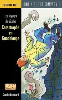Catastrophe en Guadeloupe