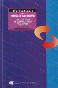 Entretiens avec Moncef Guit...