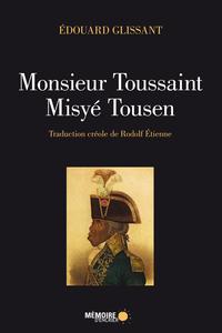 Monsieur Toussaint/Misyé To...