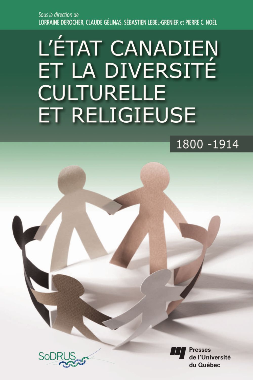 État canadien et la diversité culturelle et religieuse, 1800-1914