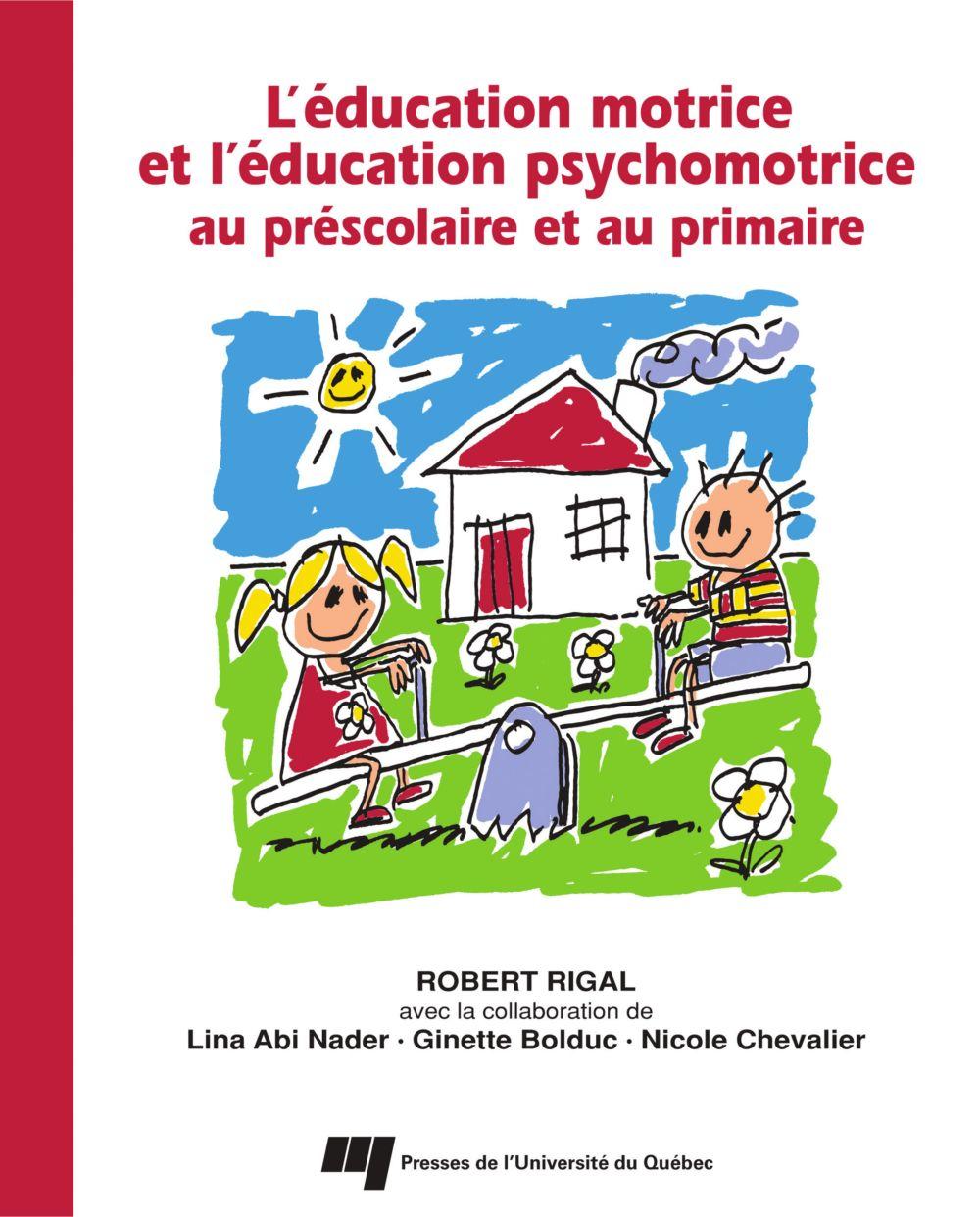 Éducation motrice et l'éducation psychomotrice au préscolaire et au primaire