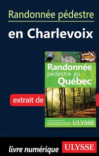 Randonnée pédestre en Charlevoix