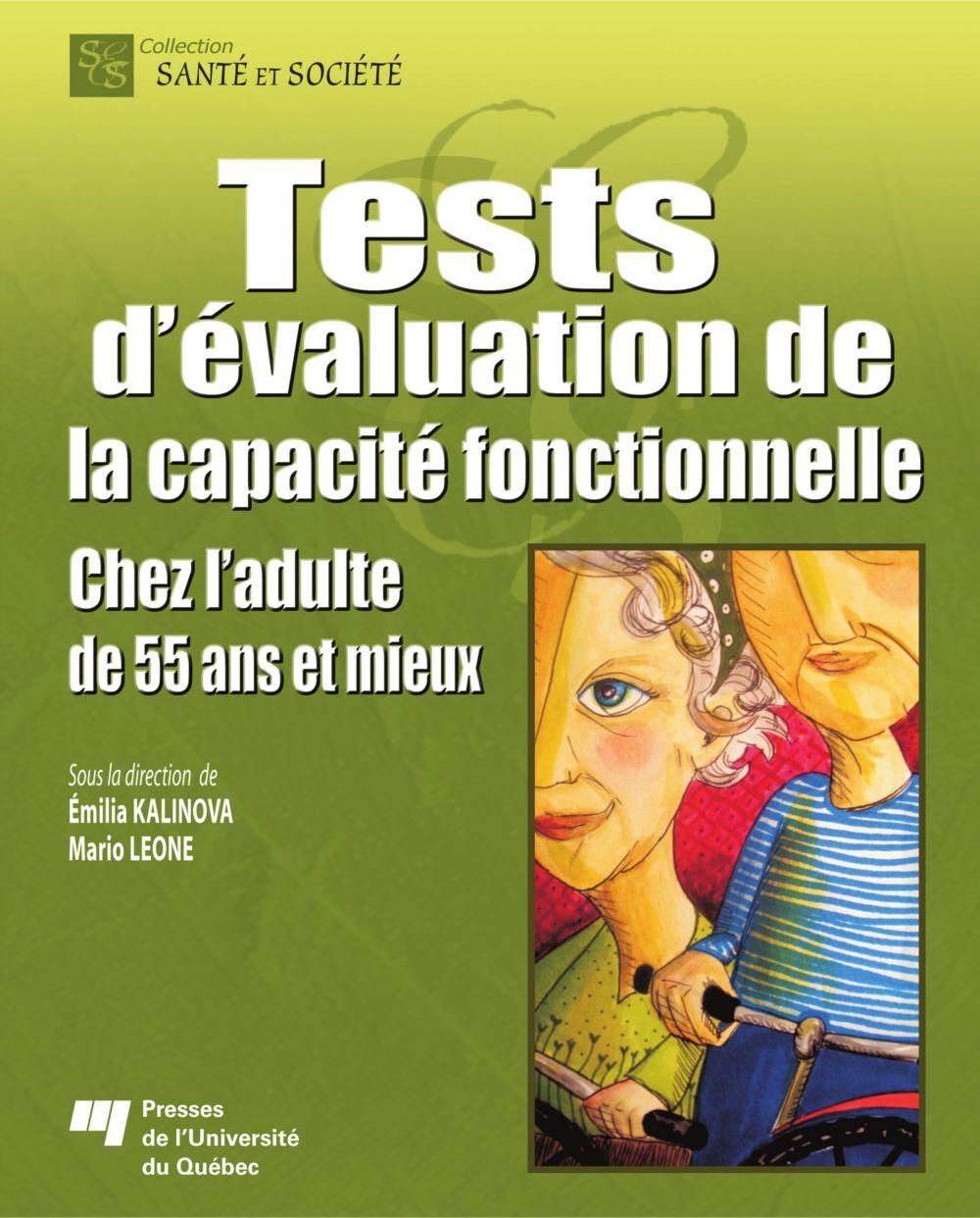 Tests d'évaluation de la capacité fonctionnelle chez l'adulte de 55 ans et mieux