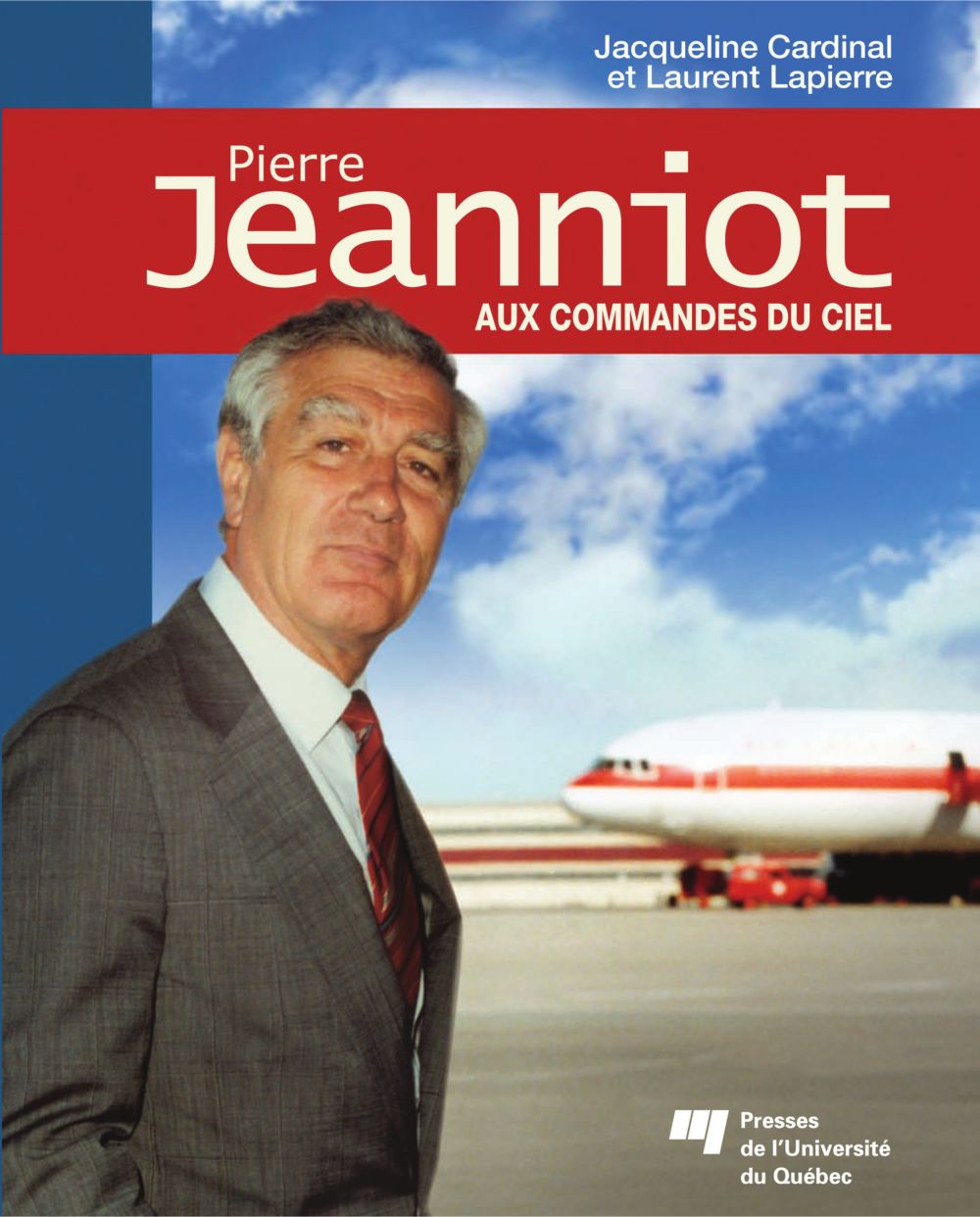 Pierre Jeanniot - Aux commandes du ciel