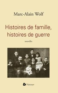 Histoires de famille, histo...