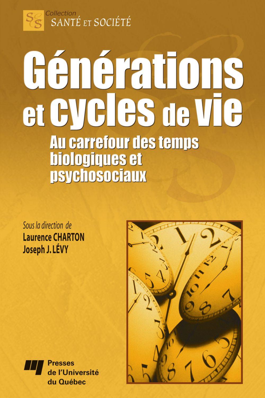 Générations et cycles de vie