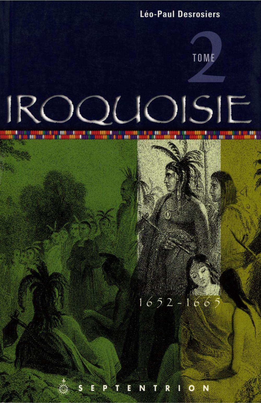 Iroquoisie, tome 2