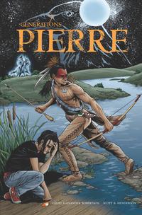 7 Générations : Pierre (Volume 1)