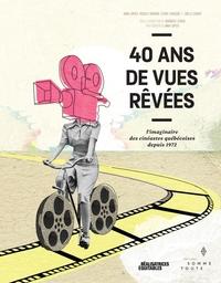 40 ans de vues rêvées