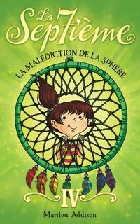 La Septième tome 4 - La malédiction de la sphère