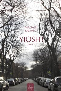 Yiosh!