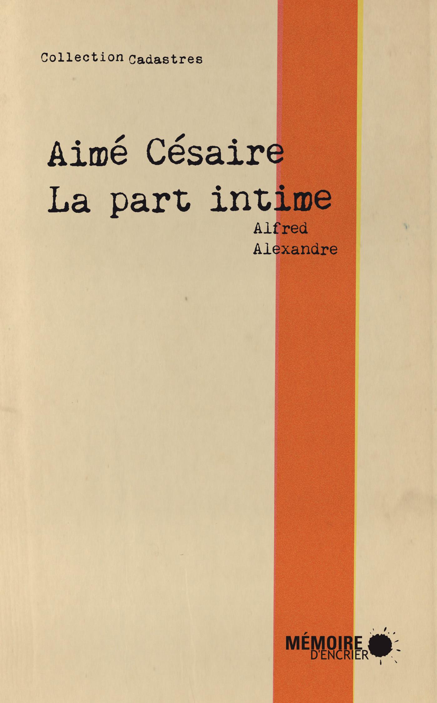 AIME CESAIRE LA PART INTIME