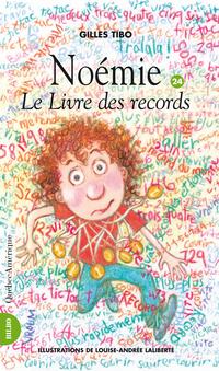 Noémie 24 - Le livre des re...