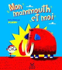 Mon mammouth et moi
