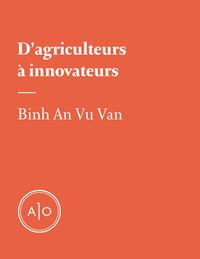D'agriculteurs à innovateurs