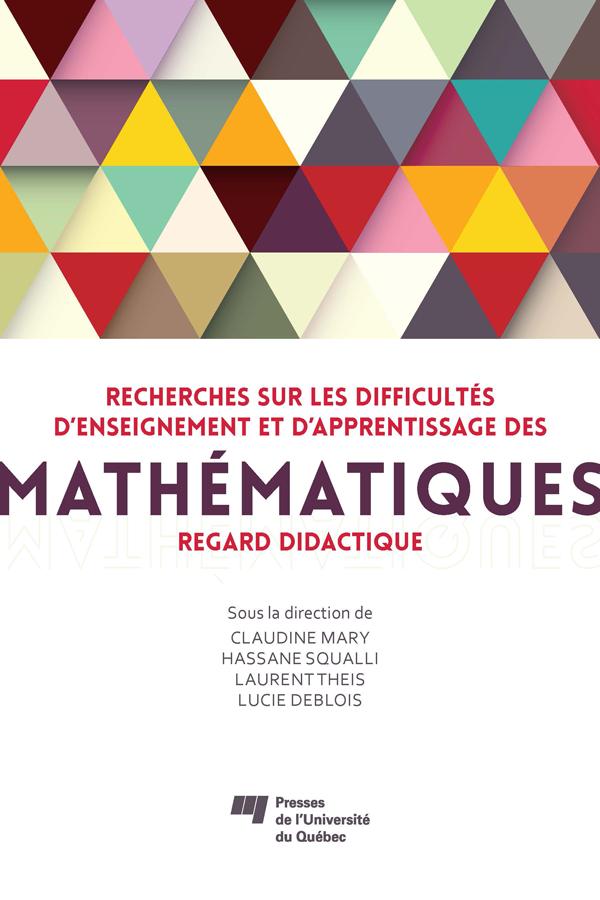 Recherches sur les difficultés d'enseignement et d'apprentissage des mathématiques, Regard didactique