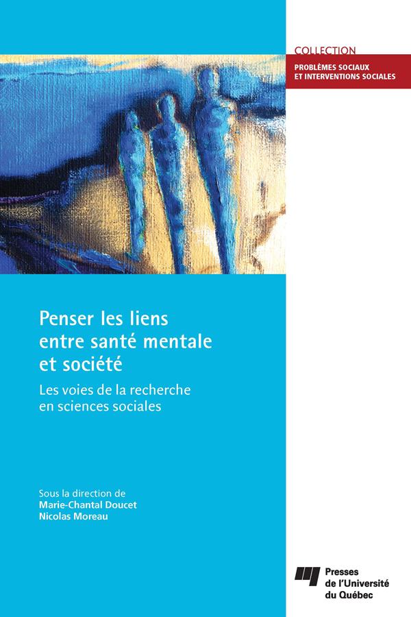 Penser les liens entre santé mentale et société, Les voies de la recherche en sciences sociales