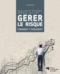 Investir et gérer le risque