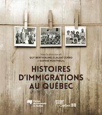 Histoires d'immigrations au Québec