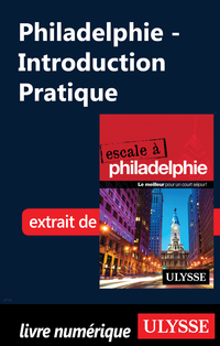 Philadelphie - Introduction Pratique