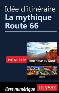 Idée d'itinéraire - La myth...