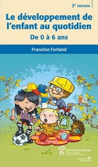 Développement de l'enfant au quotidien 2e éd. (Le)