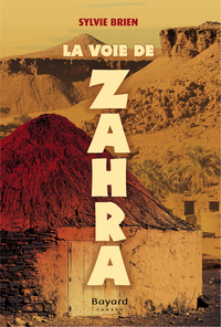 La voie de Zahra
