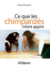 Ce que les chimpanzés m'ont appris