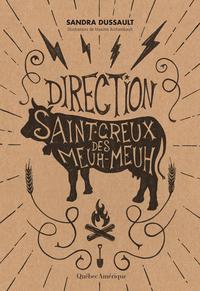 Direction Saint-Creux-des-Meuh-Meuh