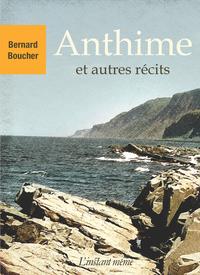Anthime et autres récits
