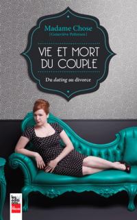 Madame Chose: Vie et mort du couple