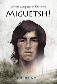 Miguetsh !