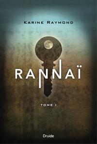 Rannaï - Tome I