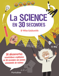 La Science en 30 secondes