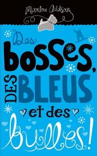 Des bosses, des bleus et de...