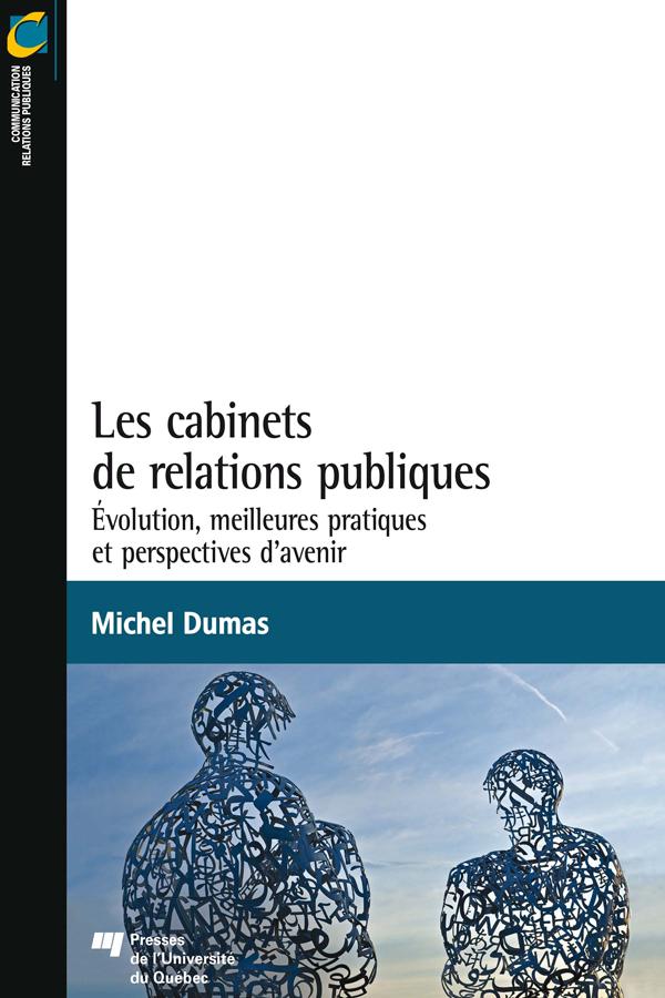 Les cabinets de relations publiques, Évolution, meilleures pratiques et perspectives d'avenir