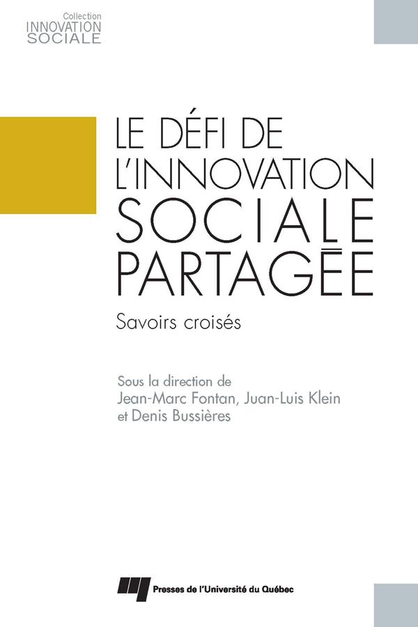 Le défi de l'innovation sociale partagée, Savoirs croisés